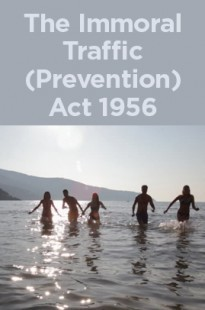 The Immoral Traffic (Prevention) Act 1956
