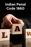 Indian Penal Code 1860