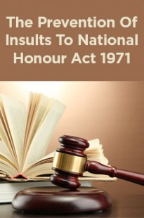 The Prevention Of Insults To National Honour Act 1971
