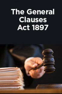 The General Clauses Act 1897