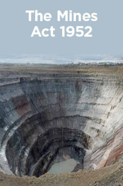 The Mines Act 1952