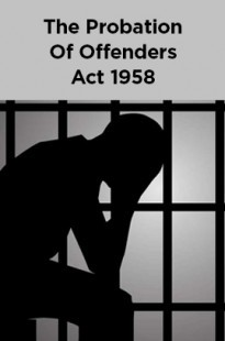 The Probation Of Offenders Act 1958