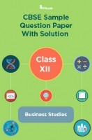 CBSE Sample Question Paper With Solution Class XII Business Studies