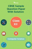 CBSE Sample Question Paper With Solution Class XII Computer Science