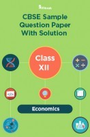 CBSE Sample Question Paper With Solution Class XII Economics