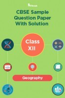 CBSE Sample Question Paper With Solution Class XII Geography