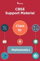 CBSE Support Material For Class 10 Mathematics