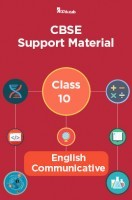 CBSE Support Material For Class 10 English Communicative