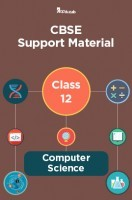 CBSE Support Material For Class 12 Computer Science