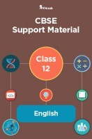 CBSE Support Material For Class 12 English