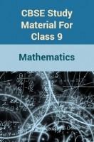 CBSE Study Material For Class 9 Mathematics