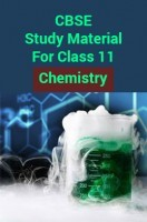 CBSE Study Material For Class 11 Chemistry