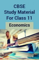 CBSE Study Material For Class 11 Economics