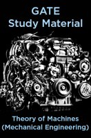 GATE Study Material Theory of Machines (Mechanical Engineering)