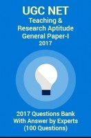UGC NET Teaching & Research Aptitude (General Paper-I) 2017 Questions Bank by Experts