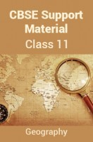CBSE Support Material For Class 11 Geography