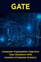 GATE Computer Organisation Objective Type Questions With Answers (Computer Science)