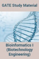 GATE Study MaterialBioinformatics I(Biotechnology Engineering)