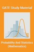 GATE Study Material Probability And Statistics (Mathematics)