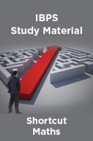 IBPS Study Material For Shortcut Maths