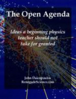 The Open Agenda - Ideas a beginning physics teacher should not take for granted eBook