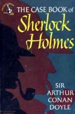 The Casebook of Sherlock Holmes eBook by Sir Arthur Conan Doyle