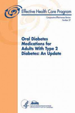 Oral Diabetes Medications for Adults with Type II Diabetes : An Update