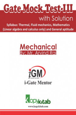 iGate Mechanical Mock Test III With Solution By Mr Arvind Rai