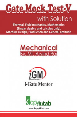 iGate Mechanical Mock Test V With Solution By Mr Arvind Rai