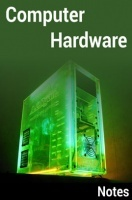 Computer Hardware Notes