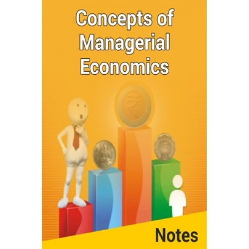 managerial economic notes Managerial economics is applied microeconomics making use of the tools of statistics, mathematics, and decision sciences, managerial economics applies economic models and tools of analysis to (decision making) problems faced by the managers of business firms, not-for-profit organizations and government.