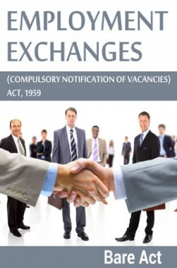 Employment Exchanges(Compulsory Notification of Vacancies Act, 1959)