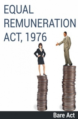 Equal Remuneration Act, 1976 Notes