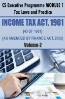 Income Tax Act, 1961 (43 of 1961) As amended by Finance Act, 2008 VOL II