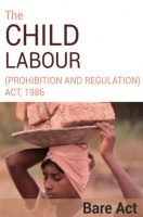 The Child Labour (Prohibition and Regulation) Act, 1986 Notes