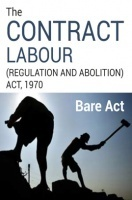 The Contract Labour (Regulation and Abolition) Act, 1970 Notes