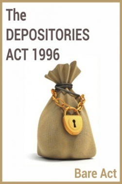 The Depositories Act 1996 Notes