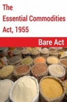 The Essential Commodities Act, 1955 Notes
