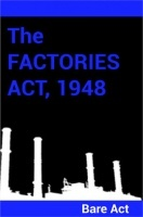 The Factories Act , 1948 Notes