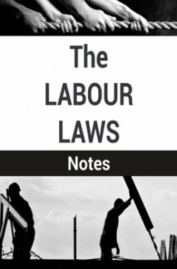 The Labour Laws Notes
