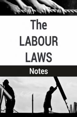 The Labour Laws Notes