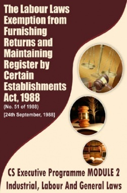 The Labour Laws Exemption from Furnishing Returns and Maintaining Register by Certain Establishments Act, 1988
