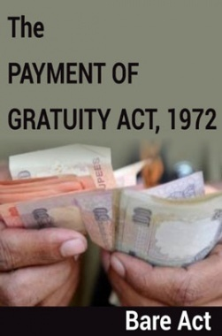 The Payment of Gratuity Act, 1972 Notes