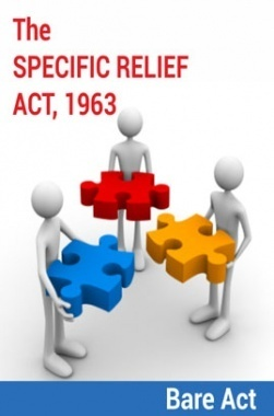 The Specific Relief Act, 1963 Notes