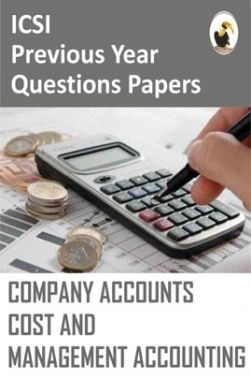 ICSI Company Accounts Cost and Management Accounting Question Paper