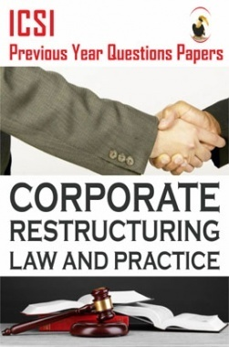 ICSI Corporate Restructurings Law and Practice Question Paper