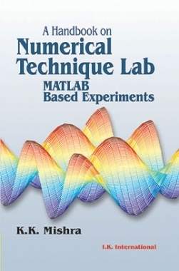 A Handbook On Numerical Technique Lab (MATLAB Based Experiments)