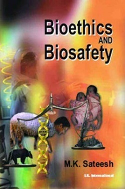 Bioethics And Biosafety