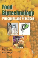Food Biotechnology : Principles and Practices