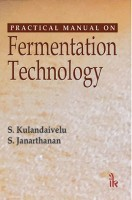 Practical Manual on Fermentation Technology